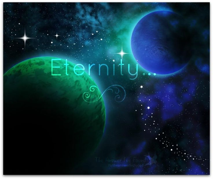 Have you thought about Eternity? The bible says that God has placed eternity in the hearts of man. This is why we often think and wonder about what eternity holds for us. God made the way open for us to spend eternity with Him and each other through the death of His son Jesus on the cross. Jesus paid that ultimate price for our lives by giving His for us Consider your future and destiny, the how's and why's of it all... Then consider what you want, where you want to be.. Cam Richmond