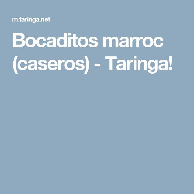 Bocaditos marroc (caseros) - Taringa!