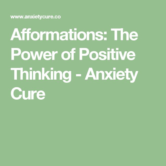 Afformations: The Power of Positive Thinking - Anxiety Cure