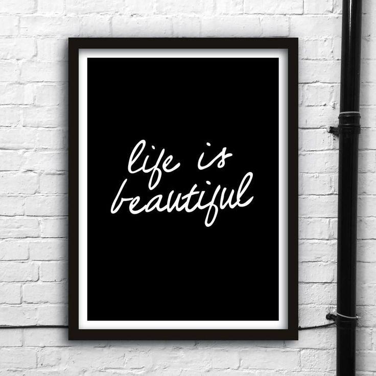 Life is beautiful http://www.amazon.com/dp/B016N1XOHA  motivationmonday print inspirational black white poster motivational quote inspiring gratitude word art bedroom beauty happiness success motivate inspire