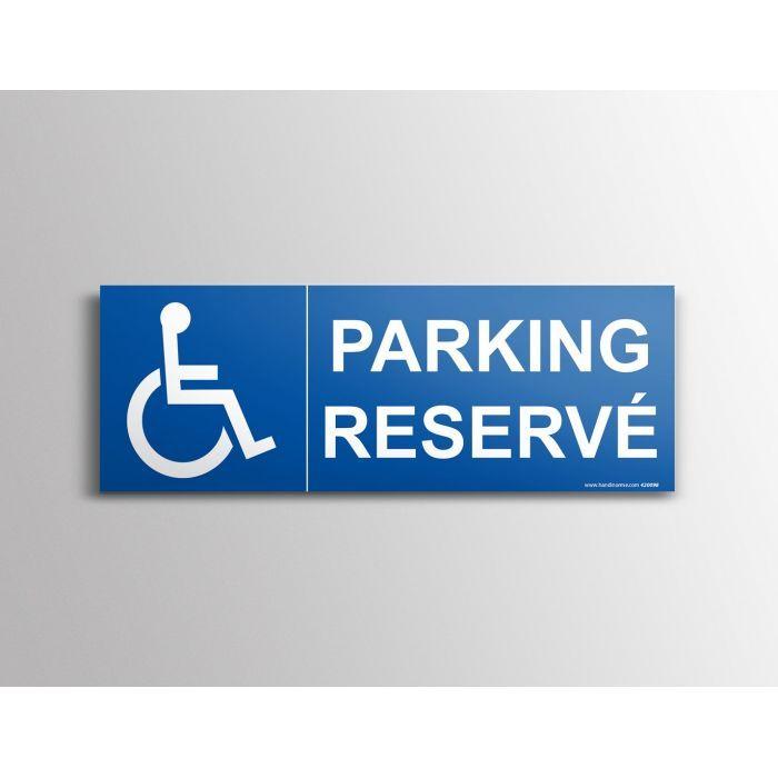 """Signalisation """"Parking Réservé"""" handicapé"""
