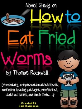 How to Eat Fried Worms {Novel Study} 2 craftivities, printables, vocabulary word wall cards, graphic organizers, class activities, and much more!!!