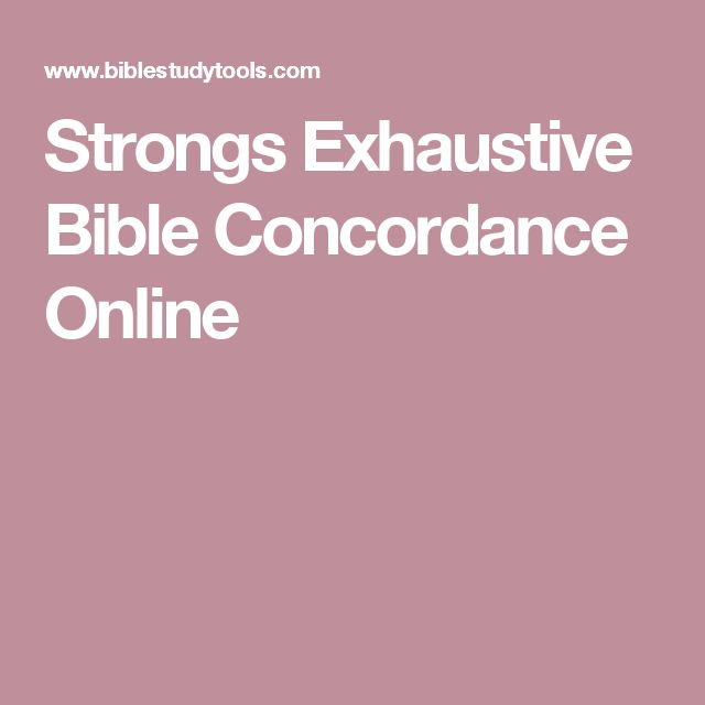 Strongs Exhaustive Bible Concordance Online