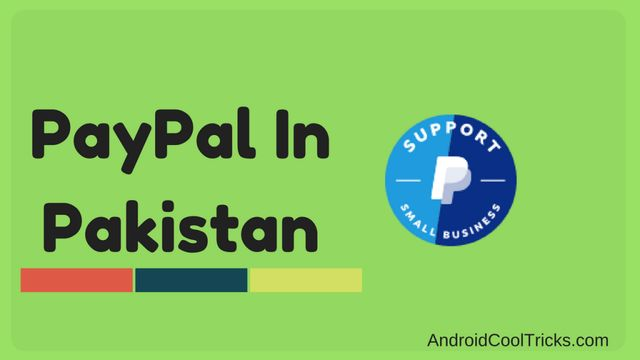 How To Make PayPal Account In Pakistan?