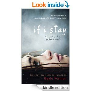 Amazon.com: If I Stay eBook: Gayle Forman: Kindle Store