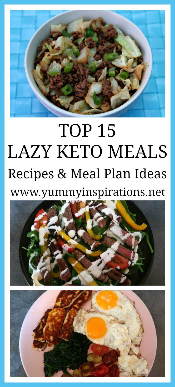 Las 15 mejores comidas de Lazy Keto: recetas fáciles para crear un plan de comidas para el desayuno, el almuerzo …