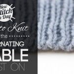 How to Knit the Alternating Cable Cast On - newstitchaday.com