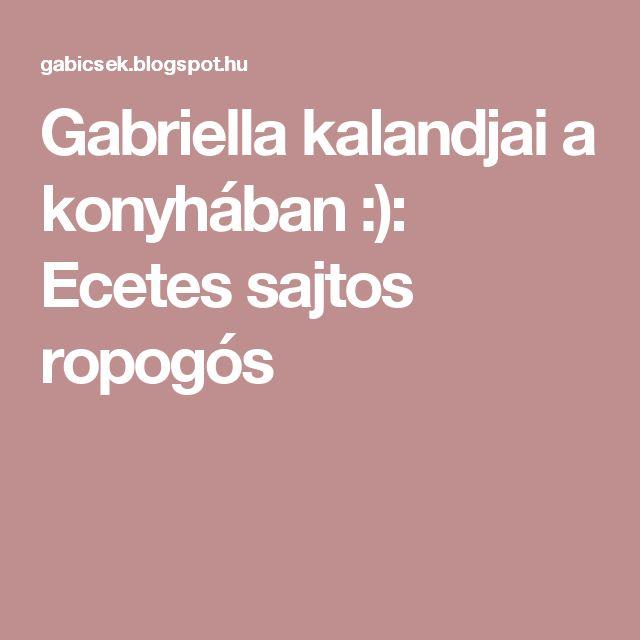 Gabriella kalandjai a konyhában :): Ecetes sajtos ropogós
