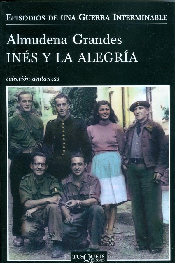 Ines y la alegría - Almudena Grandes