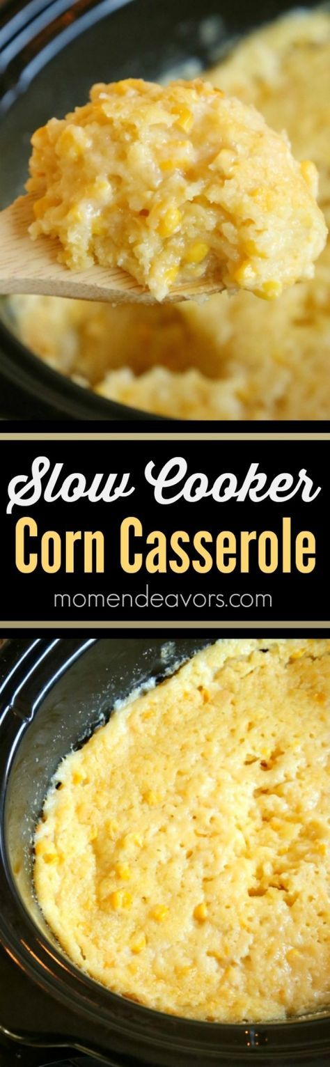 Easy Slow Cooker Corn 2 cans cream style corn 2 cans whole sweet corn, drained 2 (8.5 oz) boxes Corn Muffin Mix 8 oz (1 cup) sour cream 1 cup shredded cheddar cheese 1 stick butter (1/2 cup) melted Instructions Dump all the ingredients into the slow cooker. Stir to combine well. Cover and cook 2-3 hours on high heat, until cooked through and center is set.