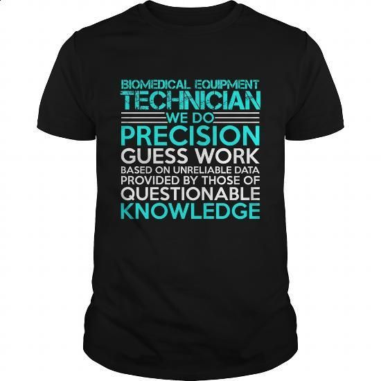 BIOMEDICAL EQUIPMENT TECHNICIAN Precision2 P4 - #mens dress shirts #hoodies for women. MORE INFO => https://www.sunfrog.com/Jobs/BIOMEDICAL-EQUIPMENT-TECHNICIAN-Precision2-P4-Black-Guys.html?60505