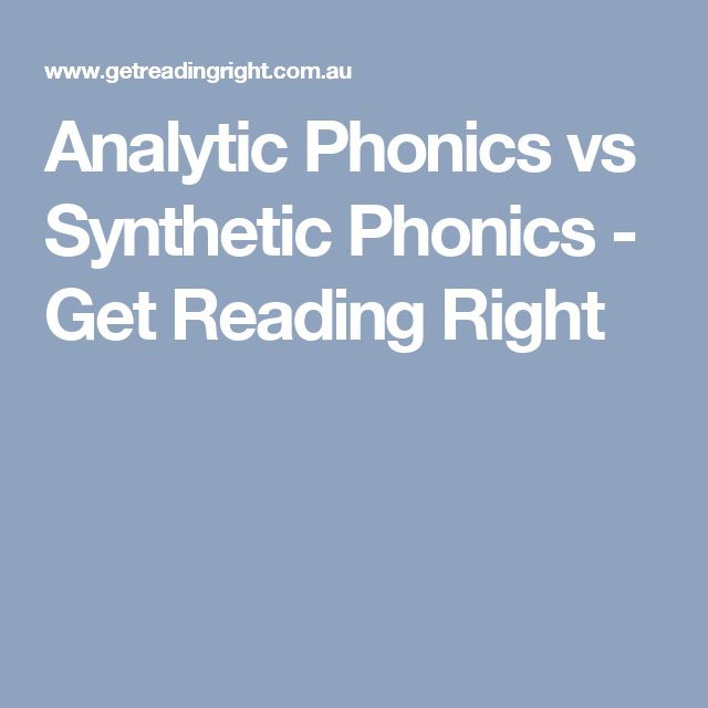 Analytic Phonics vs Synthetic Phonics - Get Reading Right