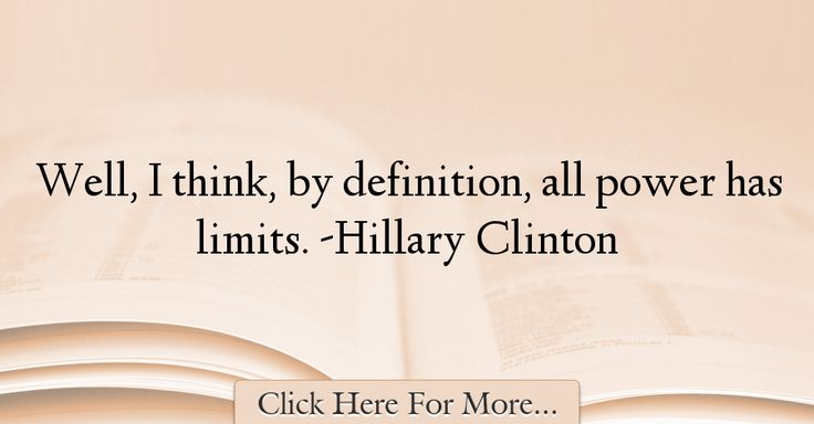 Hillary Clinton Quotes About Power - 56758