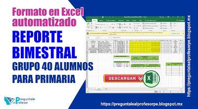 Formato automatizado en Excel lista de asistencia, registro y calificaciones para nuestros alumnos