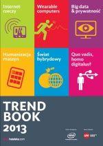 TrendBook2013 - najważniejsze trendy marketingowe nadchodzącego roku od Natalii Hatalskiej.