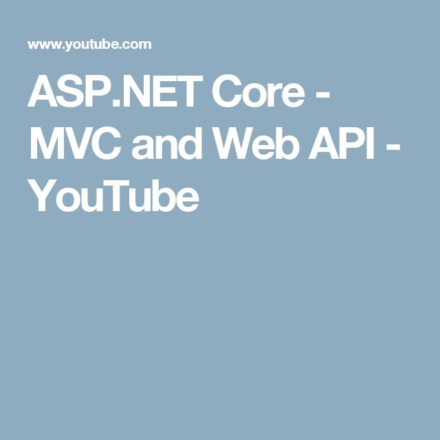 ASP.NET Core - MVC and Web API - YouTube