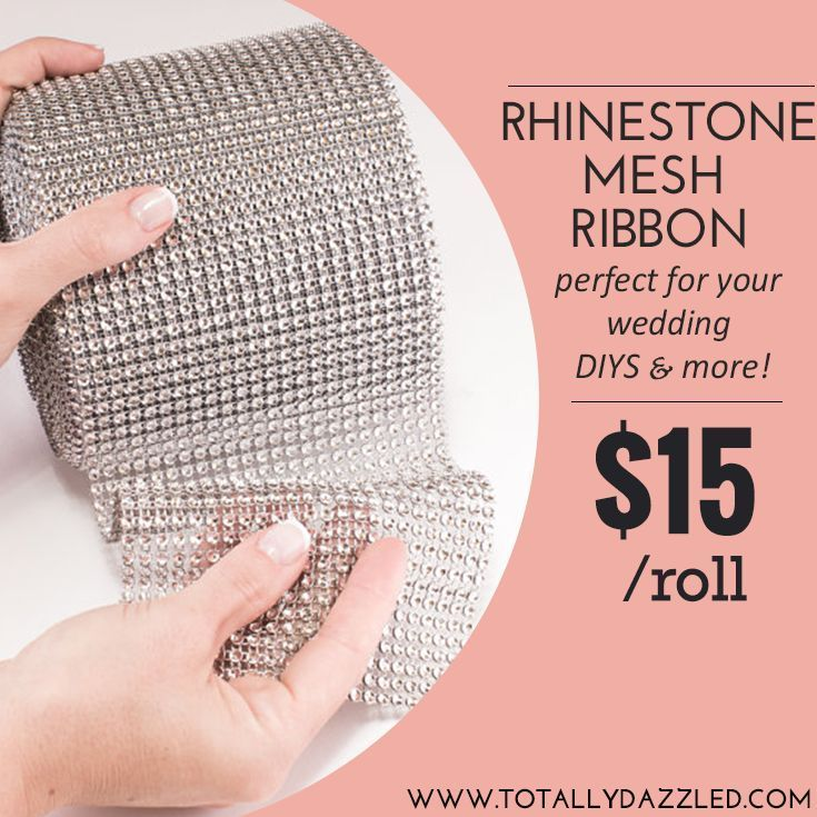 #rhinestone mesh ribbon only $15 for a HUGE roll at www.totallydazzled.com It's the perfect thing to #bling out your #wedding and stay on budget!