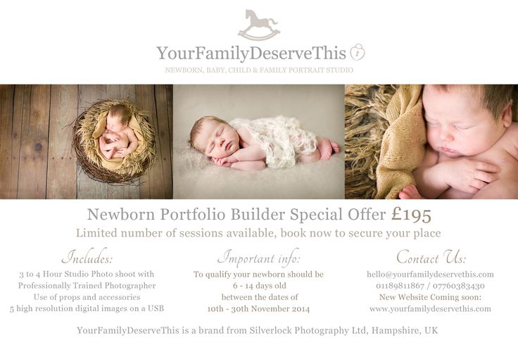 YourFamilyDeserveThis Newborn Portfolio Builder Special Offer £195 3-4 hr photo shoot with a professionally trained photographer, use of props & accessories, 5 high resolution digital images on a USB Your newborn should be 6 - 14 days old between the dates of 10th - 30th November 2014. hello@yourfamilydeservethis.com 01189811867 / 07760383430 New Website Coming soon: www.yourfamilydeservethis.com #newborn #newborn photos #newborn photographers #baby #yourfamilydeservethis #offer #newborn…