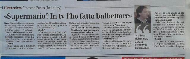 """""""Supermario? L'ho fatto balbettare""""  Il Giornale - 3 febbraio 2013  #monti #politica #teaparty #euro #elezioni #teapartyitalia #zucco"""