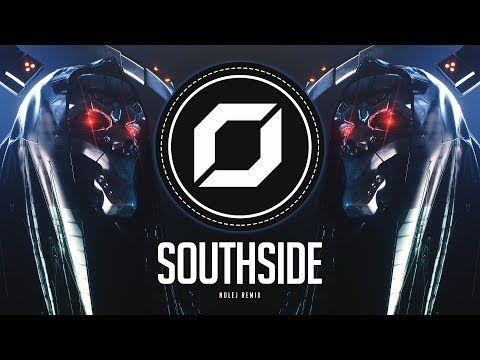 HARD-PSY ◉ DJ Snake x Eptic - SouthSide (NOLEJ Remix