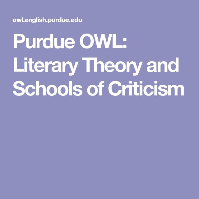 Purdue OWL: Literary Theory and Schools of Criticism