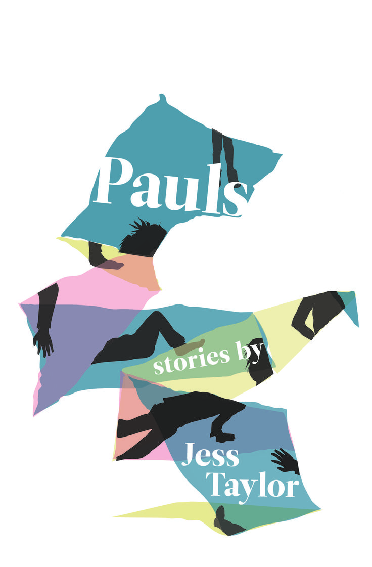 Pauls, by Jess Taylor (Book Thug) http://bookthug.ca/shop/books/pauls-by-jess-taylor/