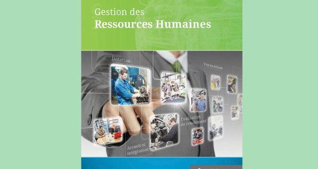 Gestion des Ressources Humaines: 45 outils pratiques de gestion des ressources humaines