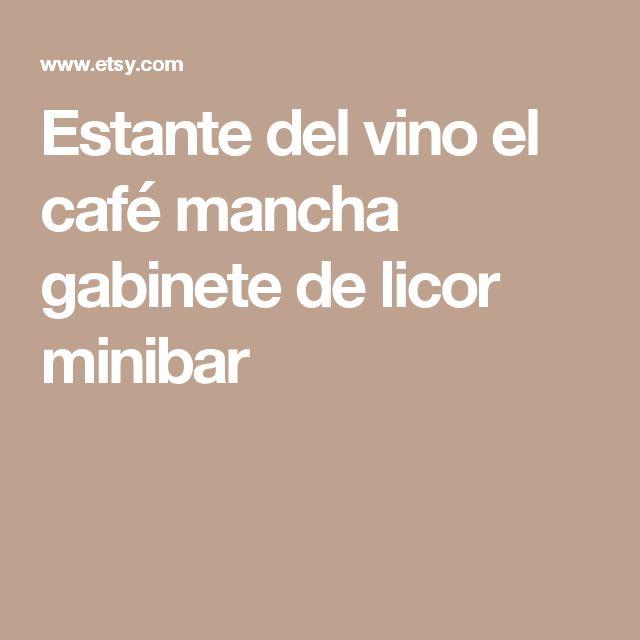 Estante del vino el café mancha gabinete de licor minibar