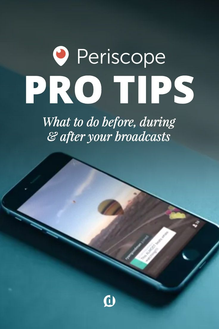 Jump ahead of the class with these #Periscope pro tips!