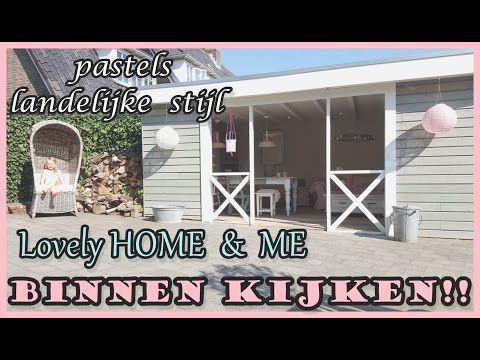 BINNENKIJKEN by Lovely HOME & ME landelijke brocante stijl pastels Homeinspirations & decorations! - YouTube