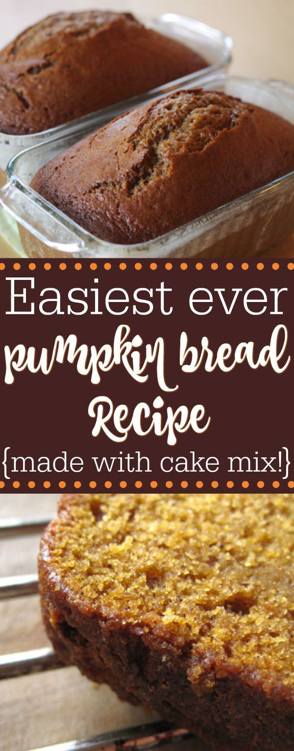 Easy pumpkin bread recipe made with cake mix. This moist ...