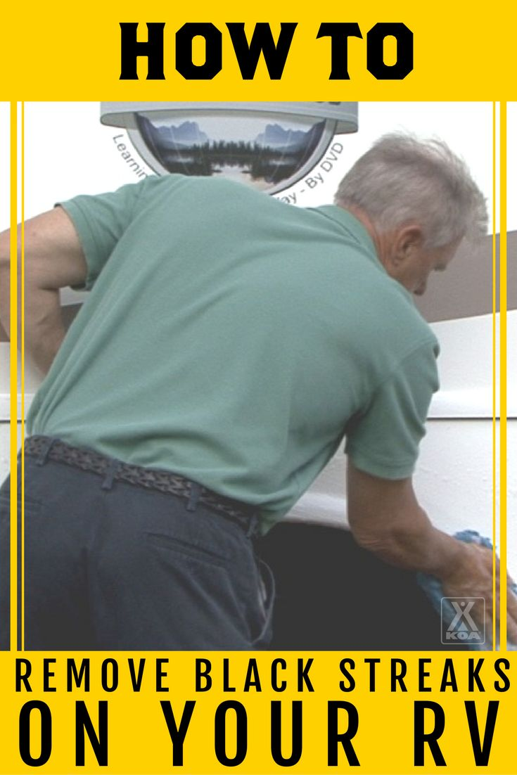How to Remove Black Streaks on Your RV