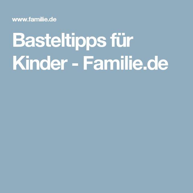 Basteltipps für Kinder - Familie.de