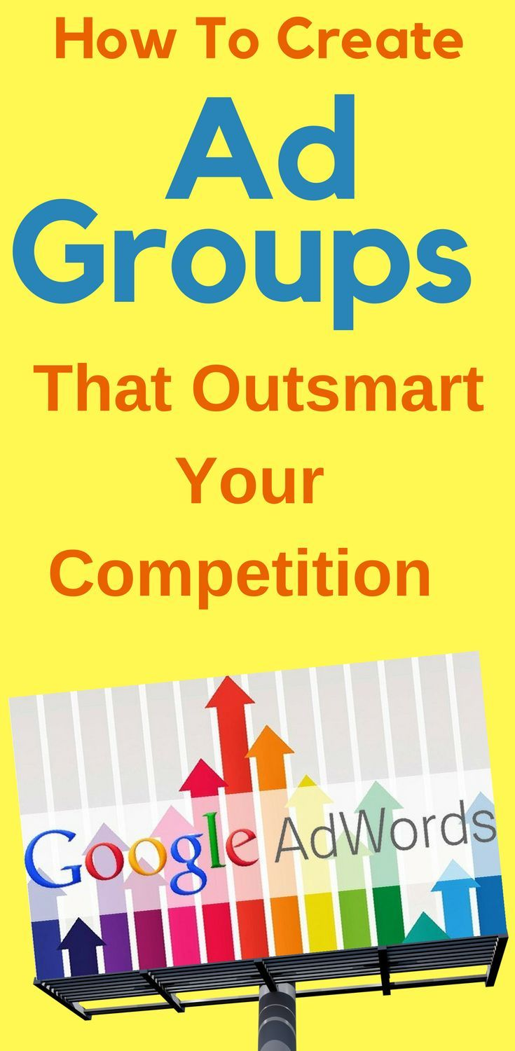 How To Create Ad Groups  - That Outsmart Your Competition…  #Ad #Groups? What Are They - And How Do I #Set Them Them #Up Inside My #AdWords #Account For Success? Learn More...