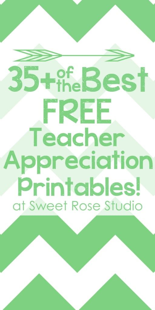 35+ of the Best Free Teacher Appreciation Printables