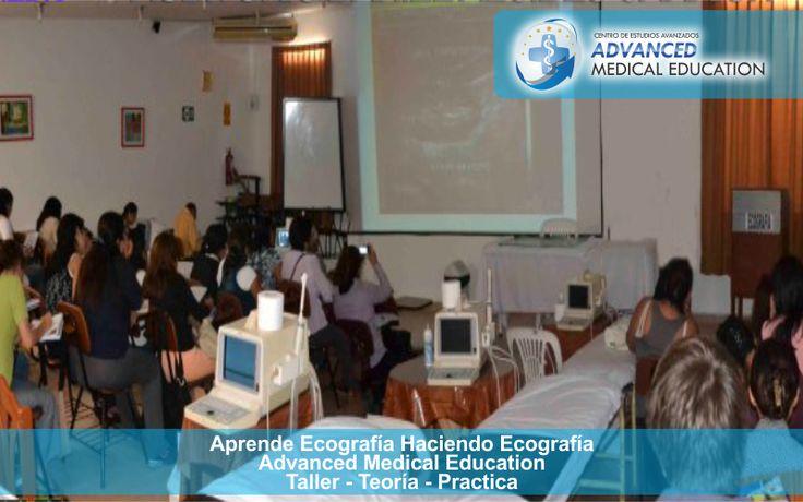 """Centro de Estudios Avanzados """"Advanced Medical Education"""" Taller - Teoría - Practica"""