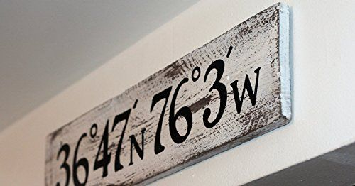 Latitude And Longitude Salvaged Wood Sign (white), Custom... https://www.amazon.com/dp/B018VN88WE/ref=cm_sw_r_pi_dp_x_T2XmAb0CT305H