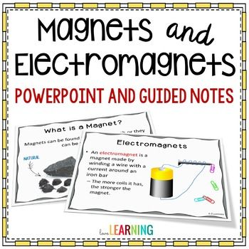 Magnets and Electromagnets PowerPoint Lesson, Guided Notes