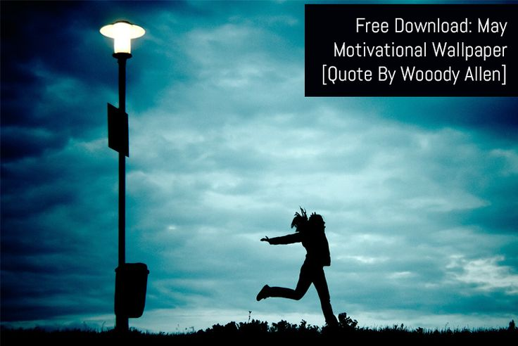 Free Download: May Motivational Wallpaper :  This month's free motivational wallpaper is a quote by Woody Allen. Sometimes you work for success and sometimes is just finds you. :  https://www.flippingheck.com/free-download-may-17-wallpaper?utm_content=buffere9a83&utm_medium=social&utm_source=pinterest.com&utm_campaign=buffer
