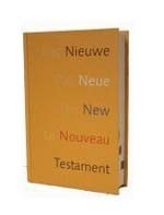 The Quarto Lingual New Testament / Le Nouveau Testament Quadrilingue / English, French, German, Dutch