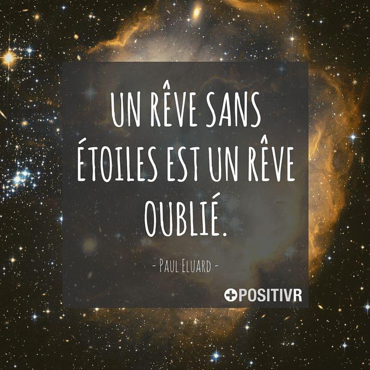 """""""Un rêve sans étoiles est un rêve oublié."""" Paul Eluard  #reve #etoiles #citation…"""