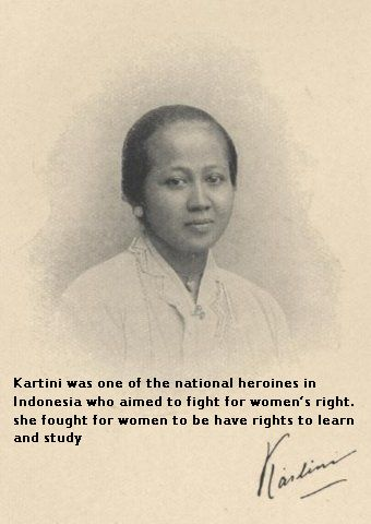 Kartini Day; Indonesia; April 21; Commemorates the birthday of Raden Ajeng Kartini, leader in the emancipation of Indonesian women. Her collected Letters is a classic. On this day, women throughout Indonesia wear national dress, and the men do all the work; there are parades, lectures, and social activities.