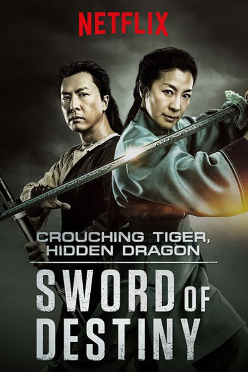Watch Crouching Tiger, Hidden Dragon: Sword of Destiny (2016) Full Movie Online Free