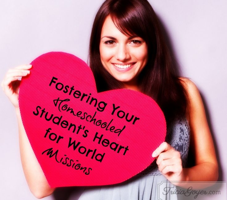 Fostering Your Homeschooled Child's Heart for World Missions