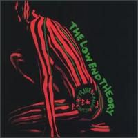 A Tribe Called Quest - The Low End Theory...astounding, gamechanging-hip hop became everything because of this LP