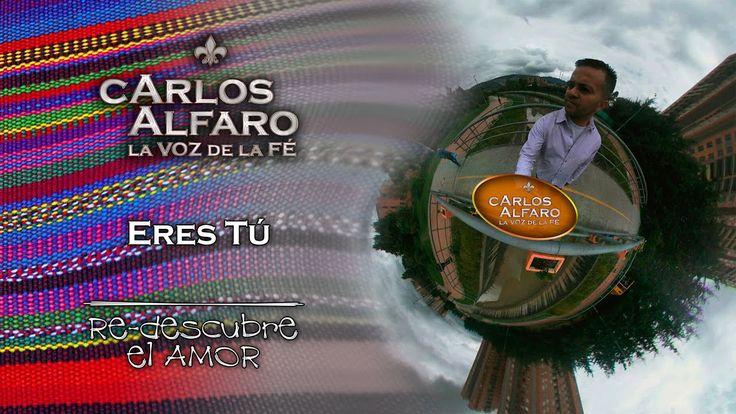 Eres tú • Juan Carlos Alfaro