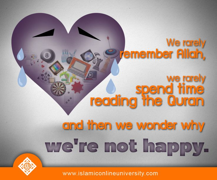 """""""Verily, in the remembrance of Allah do hearts find rest!"""" (Qur'an 13:28)."""