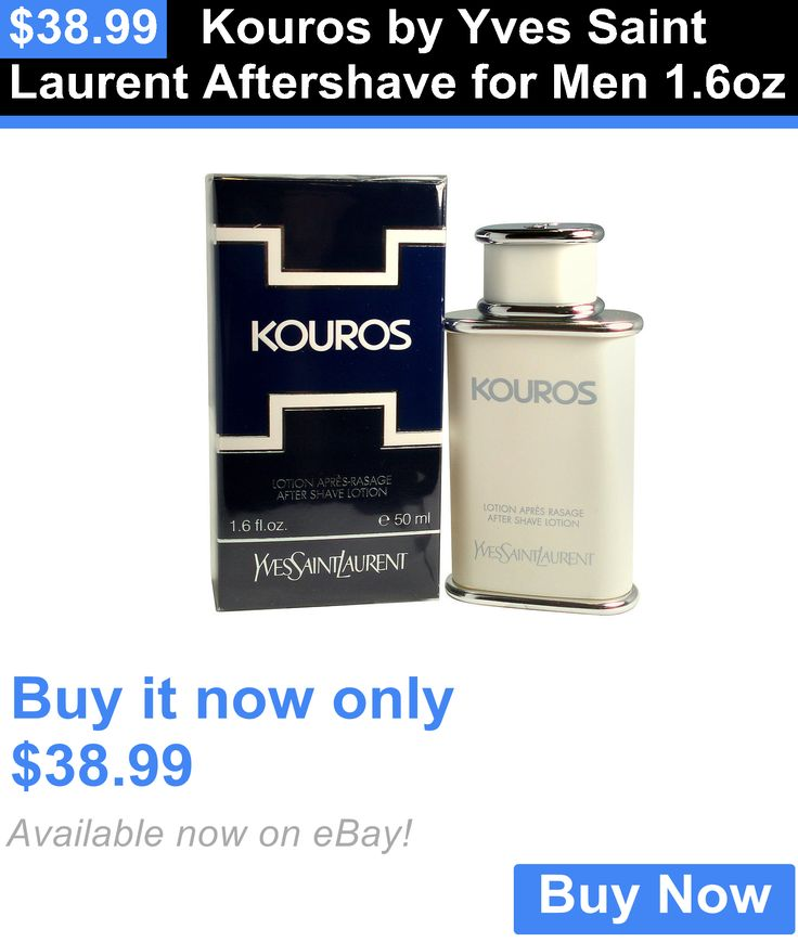 Aftershave and Pre-Shave: Kouros By Yves Saint Laurent Aftershave For Men 1.6Oz BUY IT NOW ONLY: $38.99