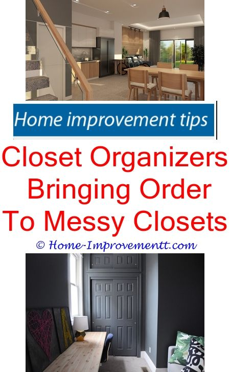 Closet Organizers Bringing Order To Messy Closets Home Improvement Tips 49093 Security Systems And Bath Remodel