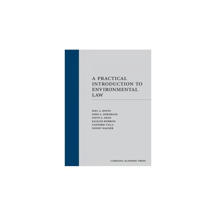 Practical Introduction to Environmental Law (Hardcover) (Joel A. Mintz & John C. Dernbach & Steve C.